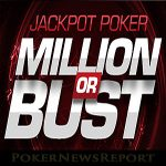 Million or Bust Returns to Winning Poker Network