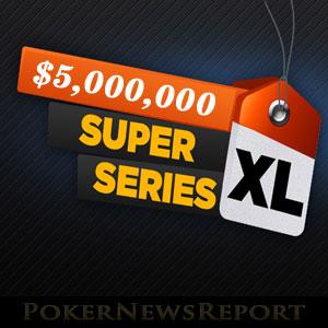 $5 Million Super XL Series at 888Poker