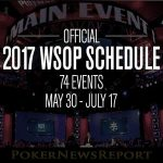 WSOP 2017 Schedule Out – More Events than Ever Before