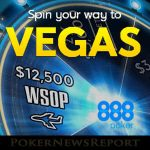 Last Chance to Spin Your Way to Vegas at 888Poker