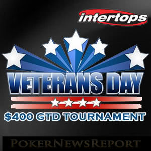 Veterans Day Tournament at Intertops