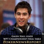 Galen Hall just ahead for final table at WPT Championship
