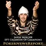 Jason Mercier Becomes EPT Champion Of Champions