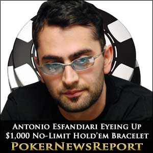 Antonio Esfandiari Eyeing Up $1,000 No-Limit Hold'em Bracelet