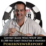 WSOP 2011: Geffrey Klein Wins $1,500 Six-Handed No-Limit Hold'em Event