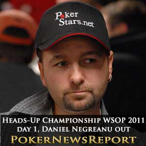Heads-Up Championship WSOP 2011 day one negreanu out