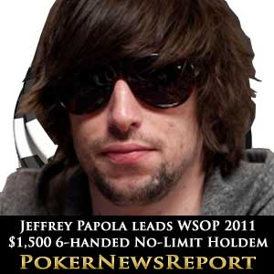 Jeffrey Papola Leads WSOP 2011 No-Limit Holdem
