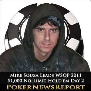 WSOP 2011: Mike Souza Leads $1,000 No-Limit Hold'em After Day 2