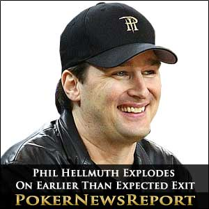 Phil Hellmuth Explodes On Earlier Than Expected Exit