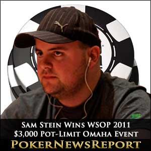 Sam Stein Wins WSOP 2011 $3,000 Pot-Limit Omaha