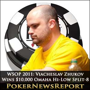 Viacheslav Shukov Wins WSOP 2011 $10,000 Omaha Hi-Low Split-8 or Better