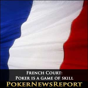 Poker Is a game of Skill, Rules French Court