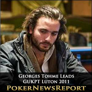 Georges Tohme has Early Advantage in GUKPT Luton