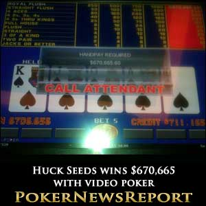 Huck Seeds wins $670,665 with video poker