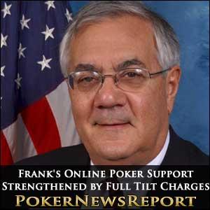 Barney Frank's Online Poker Support Strengthened by Full Tilt Charges
