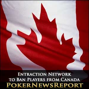 Entraction Network Bans Canada