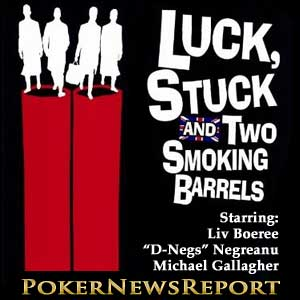 Luck, Stuck and Two Smoking Barrels