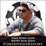 Jamie Rosen Leads WSOPE Main Event