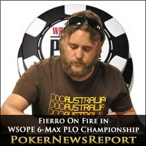 Fierro On Fire in WSOPE 6-Max PLO Championship
