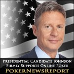 Presidential Candidate Johnson Firmly Supports Online Poker