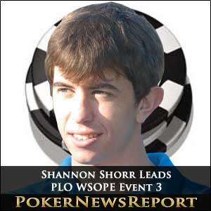 Shannon Shorr Leads PLO WSOPE Event 3