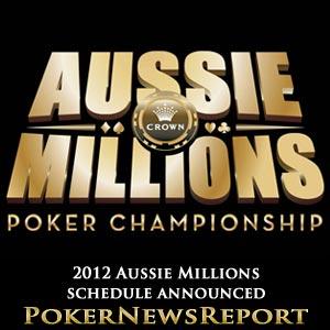 2012 Aussie Millions Schedule Announced