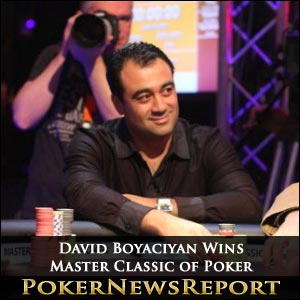 David Boyaciyan Wins Master Classics of Poker