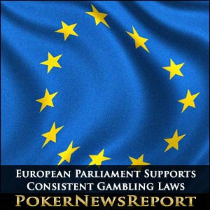 European Parliament Supports Consistent Gambling Laws