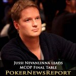 Jussi Nevanlinna leads MCOP Final Table