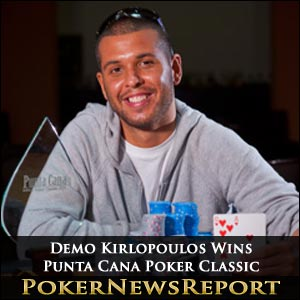 Demo Kirlopoulos reigns supreme at Punta Cana Poker Classic