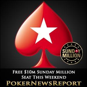 PokerStars Free $10m Sunday Million Seat This Weekend