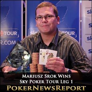 Mariusz Srok Wins Sky Poker Tour Leg 1