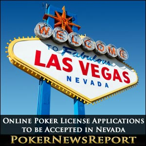 Online Poker License Applications to be Accepted in Nevada