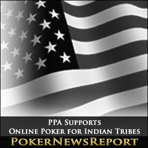 PPA Supports Online Poker for Indian Tribes