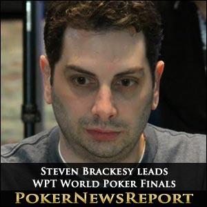 Steven Brackesy leads WPT World Poker Finals