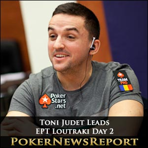 Toni Judet in Control of EPT Loutraki Heading into Day 3