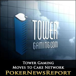 Tower Gaming Moves to Cake Network