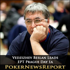 Vedzizhev Beslan Leads EPT Prague Day 1a