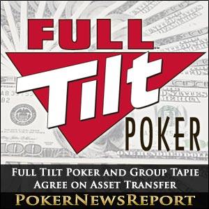 Full Tilt Poker and Group Bernard Tapie Agree on Asset Transfer