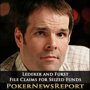 Lederer and Furst File Claims for Seized Funds