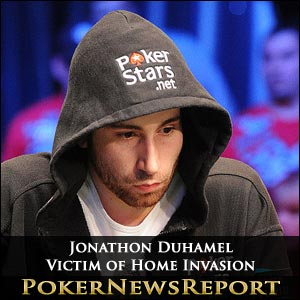 Jonathan Duhamel Victim of Home Invasion