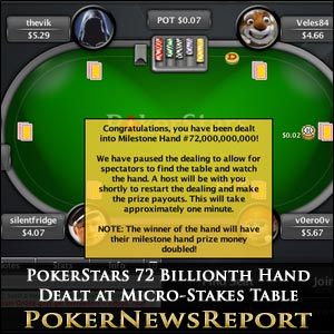 PokerStars 72 Billionth Hand Dealt at Micro-Stakes Table