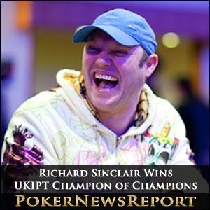 Richard Sinclair Wins PokerStars UKIPT Champion of Champions