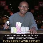 Abraham Araya Takes Down WSOPC Choctaw Durant Main Event