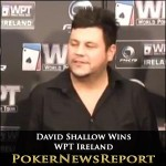 David Shallow the Champion From Inaugural WPT Ireland