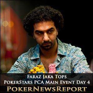 Faraz Jaka Tops PokerStars PCA Main Event Day 4