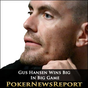 Gus Hansen's Big Win In Big Game