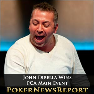 John Dibella Earns Biggest Cash with PCA Main Event Success