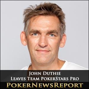 John Duthie Leaves Team Pokerstars Pro