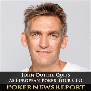 John Dutie Quits as EPT CEO